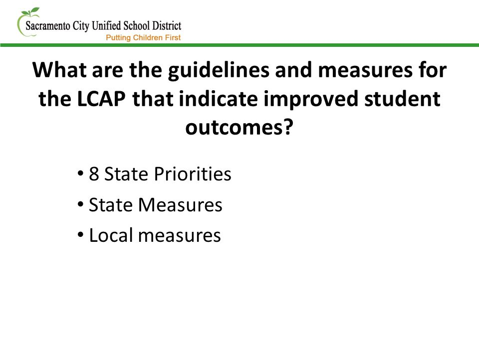 What are the guidelines and measures for the LCAP that indicate improved student outcomes.