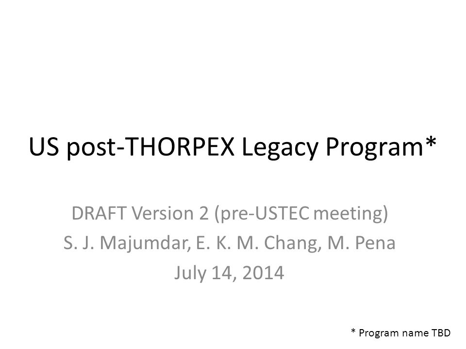 US post-THORPEX Legacy Program* DRAFT Version 2 (pre-USTEC meeting) S.