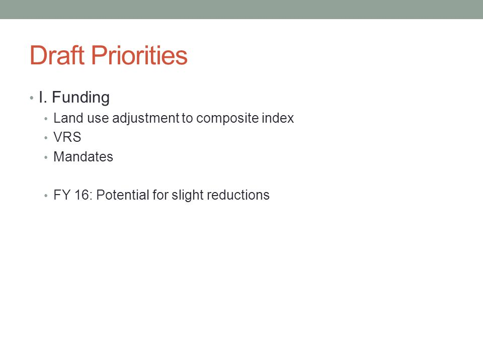 Draft Priorities I.