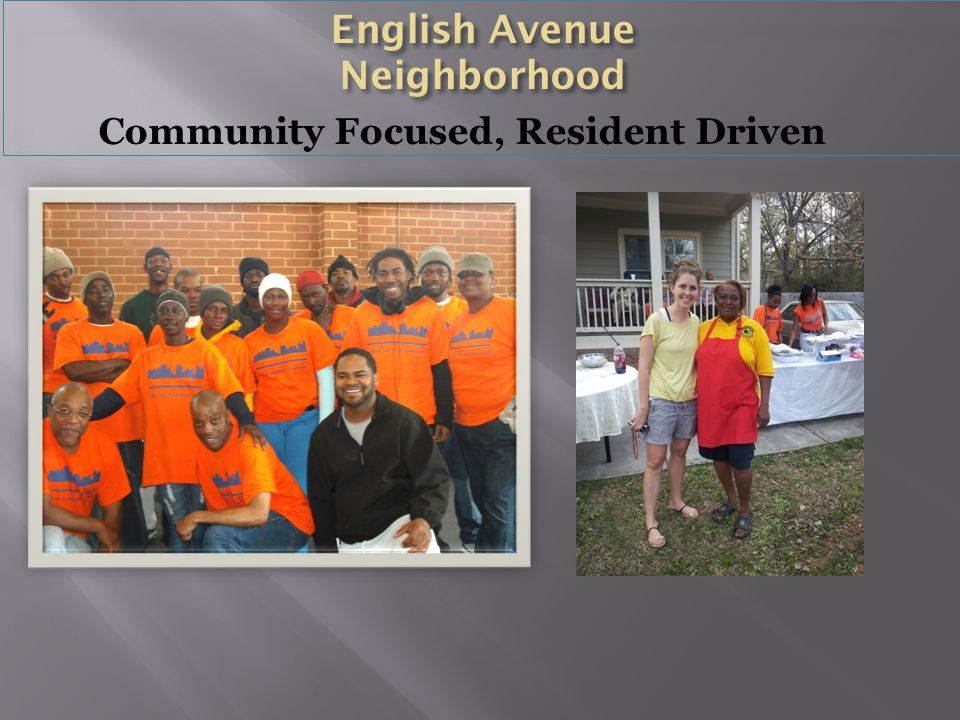Community Focused, Resident Driven
