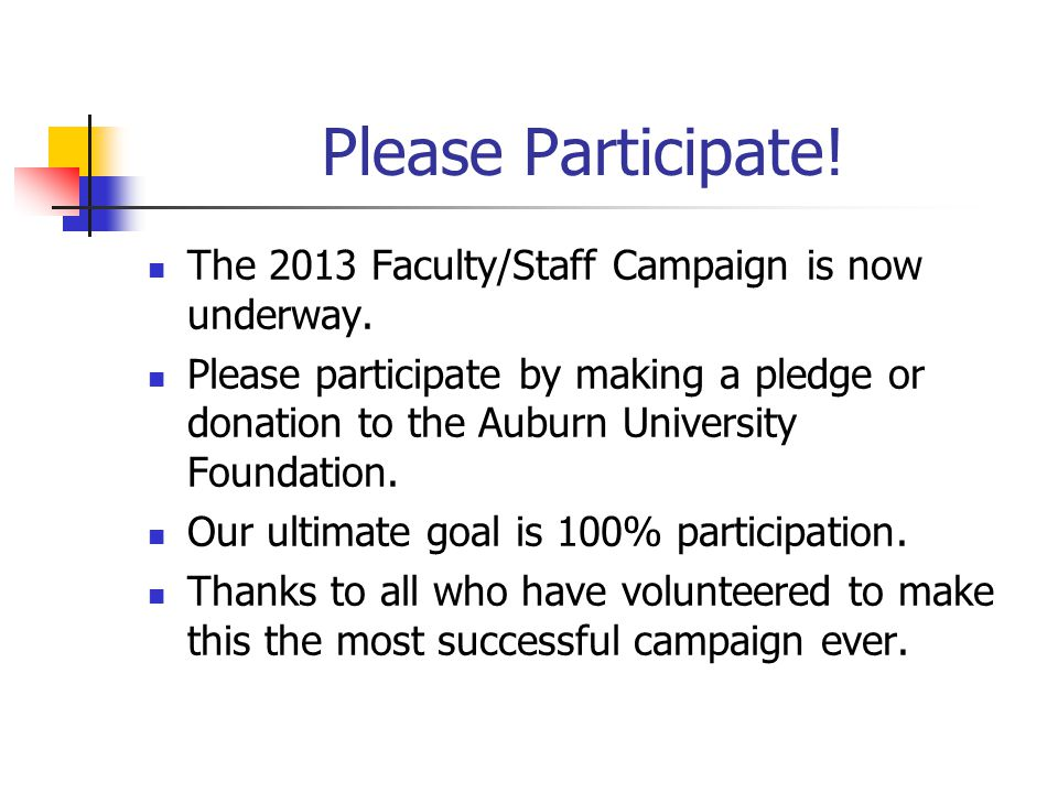 Please Participate. The 2013 Faculty/Staff Campaign is now underway.