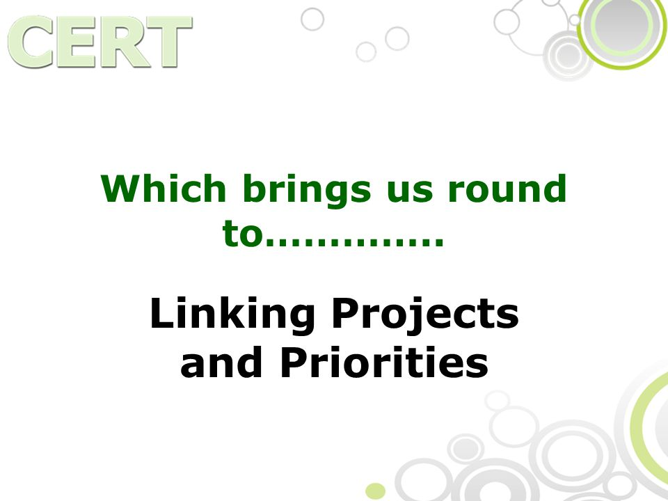Which brings us round to………….. Linking Projects and Priorities