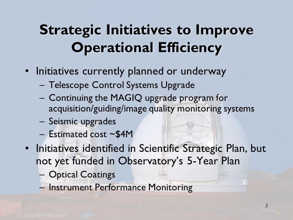 14 Conclusion We are addressing the minimum upgrades needed to improve the observing efficiency and performance of the Observatory –Many other opportunities for additional investment to take full advantage of our asset discussed in Scientific Strategic Plan We seek to sustain the Observatory as one of the crown jewels of U.S.