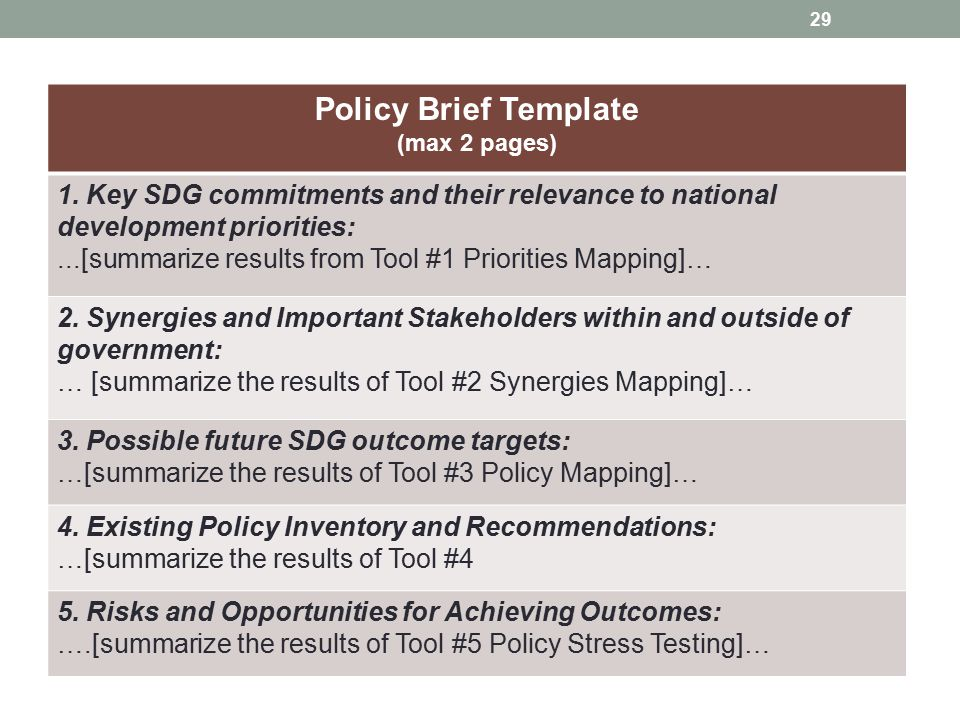 Policy Brief Template (max 2 pages) 1. Key SDG commitments and their relevance to national development priorities:...[summarize results from Tool #1 P