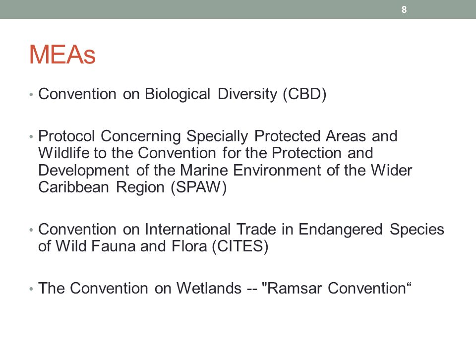 MEAs Convention on Biological Diversity (CBD) Protocol Concerning Specially Protected Areas and Wildlife to the Convention for the Protection and Deve