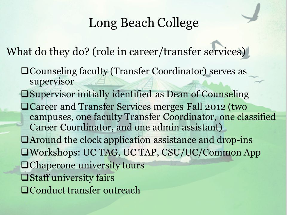 Long Beach College What do they do.