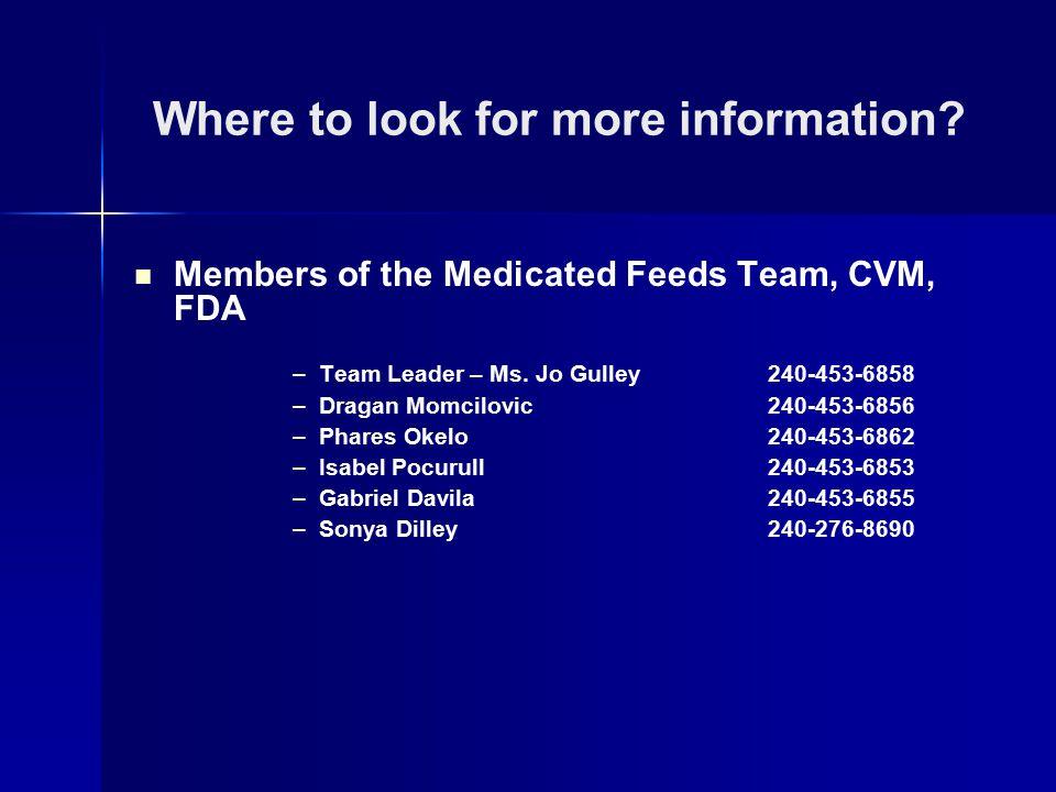 Members of the Medicated Feeds Team, CVM, FDA –Team Leader – Ms.