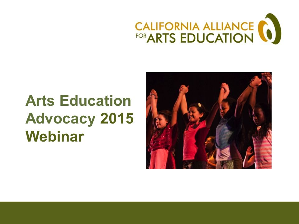 Arts Education Advocacy 2015 Webinar