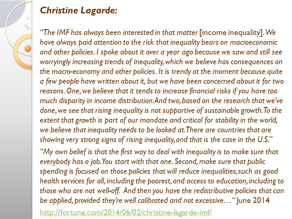 Christine Lagarde: The IMF has always been interested in that matter [income inequality].