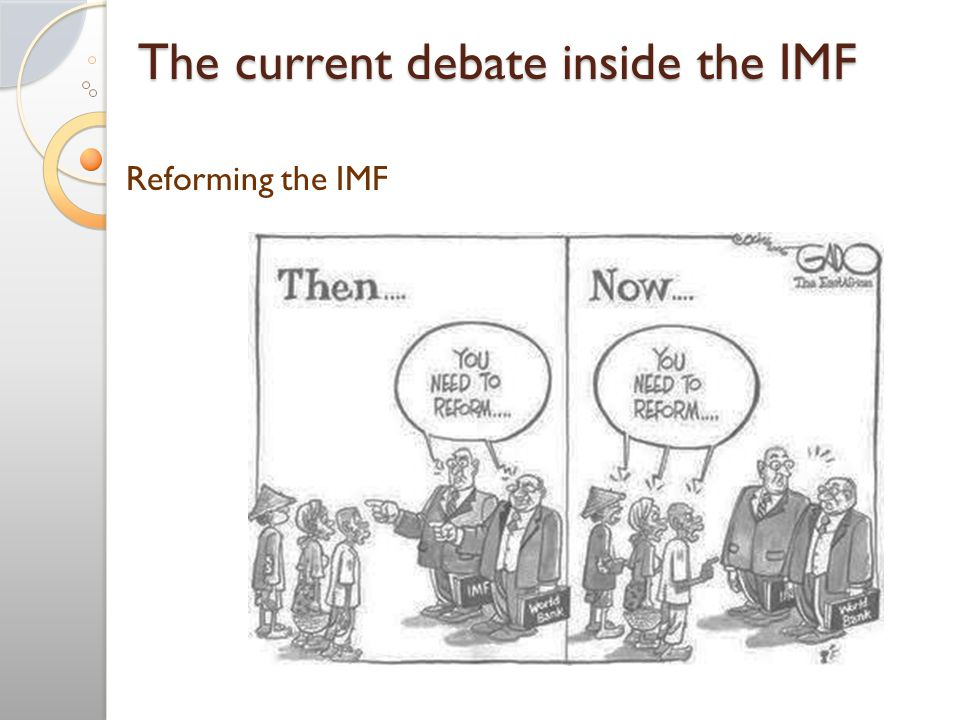 The current debate inside the IMF Reforming the IMF