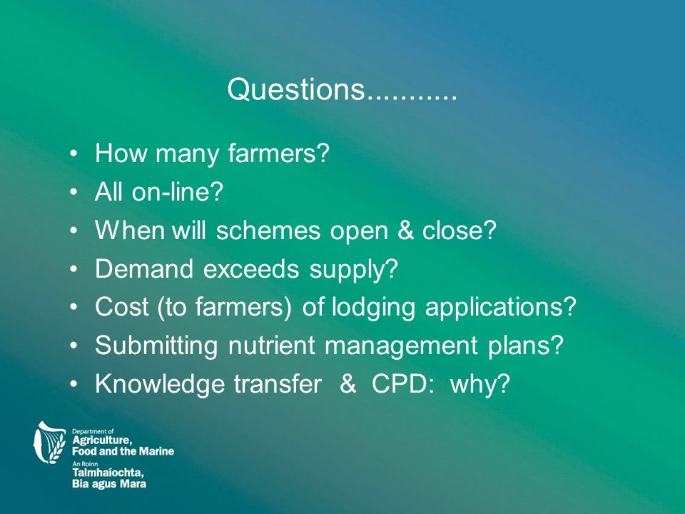 Questions........... How many farmers. All on-line.
