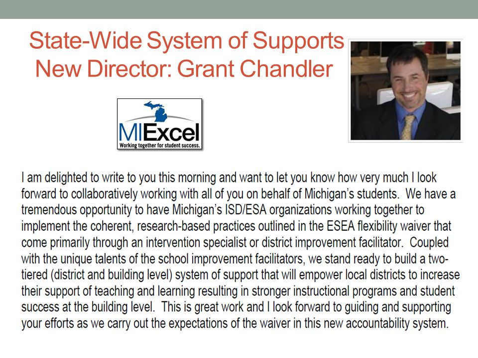 State-Wide System of Supports New Director: Grant Chandler