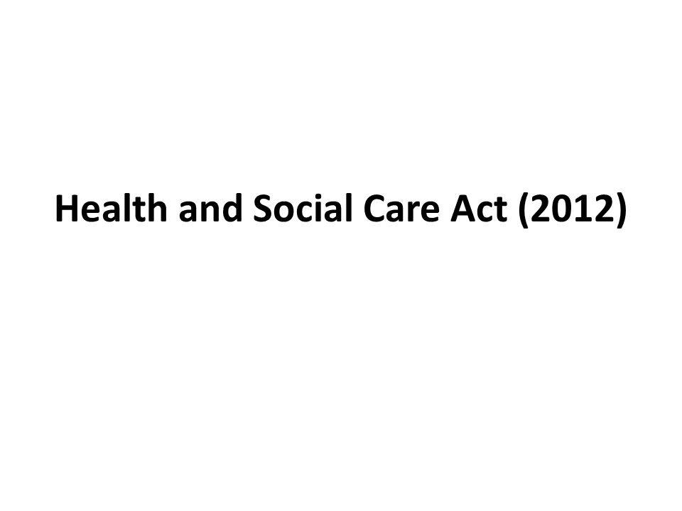 Health and Social Care Act (2012)
