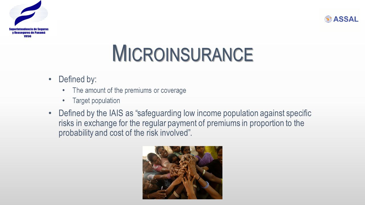 M ICROINSURANCE Origins  Opportunity International was founded in 1971, with the objective of offering financing and loans to low income population.