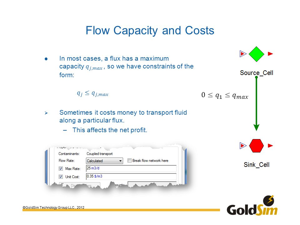 ©GoldSim Technology Group LLC., 2012 Flow Capacity and Costs