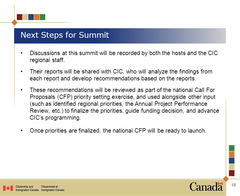Discussions at this summit will be recorded by both the hosts and the CIC regional staff.