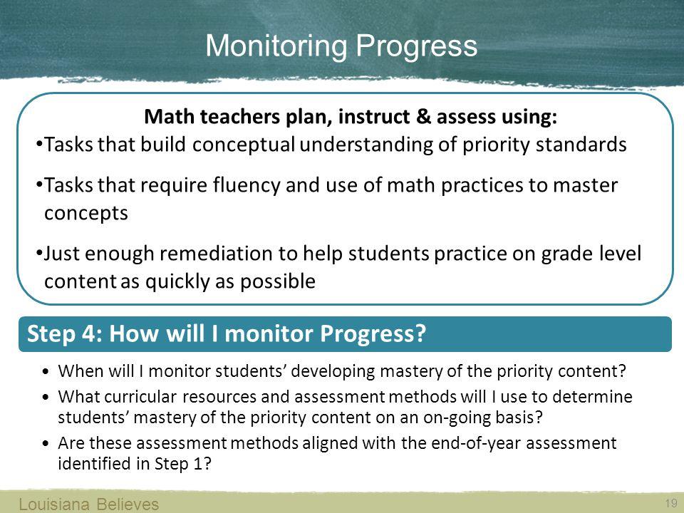 19 Louisiana Believes Step 4: How will I monitor Progress.