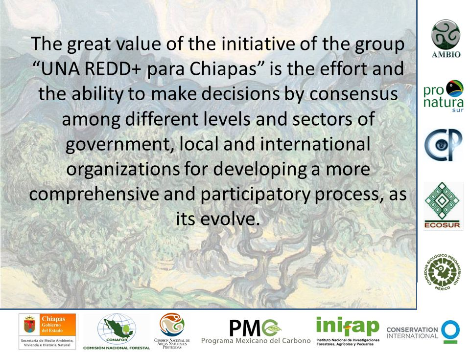 REDD+ strategies Safeguards: The success depends on increasing the quality of life in communities as well as conserve biodiversity and the ecosystems services.