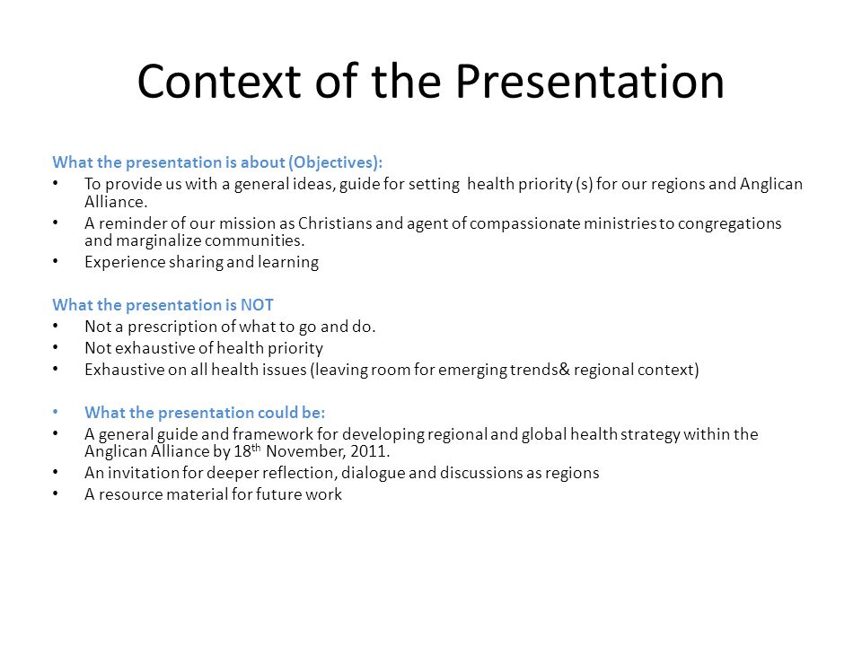 Context of the Presentation What the presentation is about (Objectives): To provide us with a general ideas, guide for setting health priority (s) for