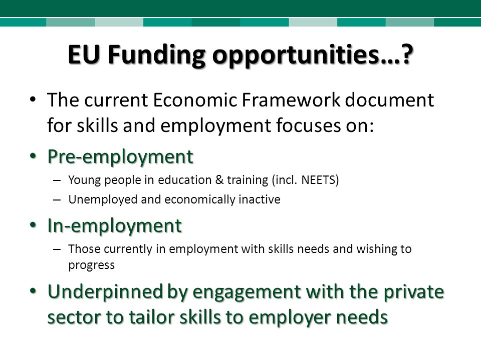 Economic Opportunities – Skills Needs.