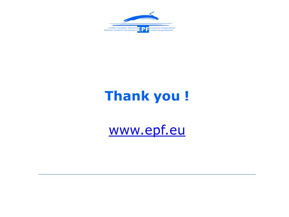 Thank you ! www.epf.eu