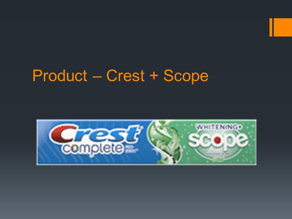 Product – Crest + Scope