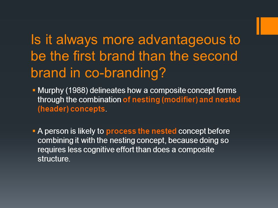 Is it always more advantageous to be the first brand than the second brand in co-branding.