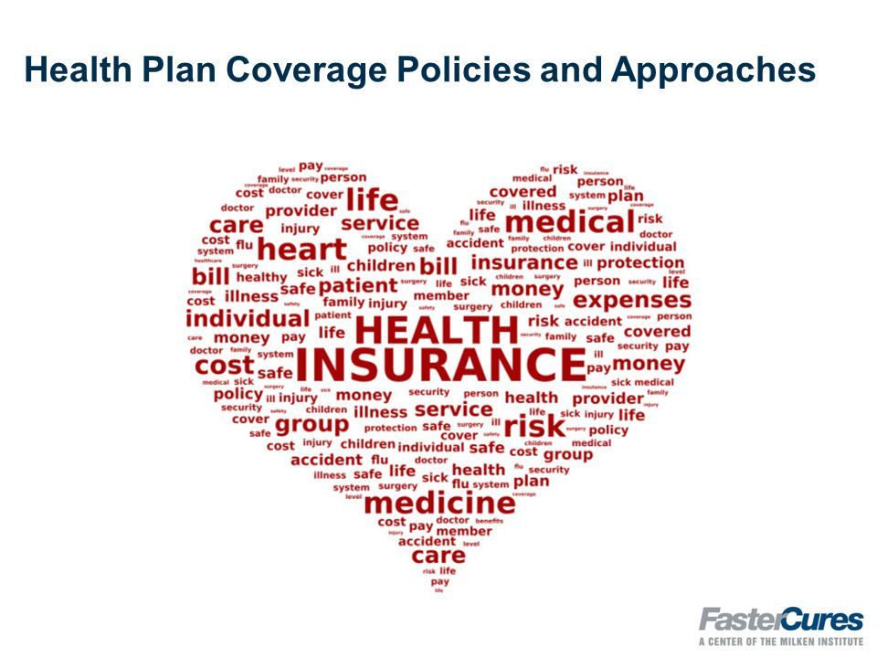 Health Plan Coverage Policies and Approaches