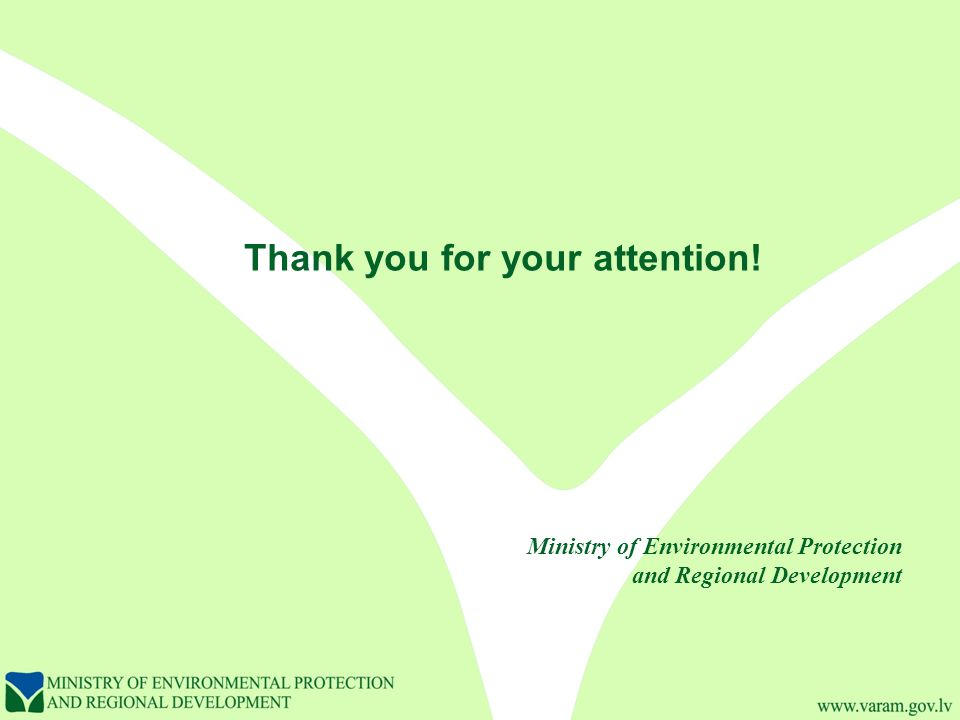 Thank you for your attention! Ministry of Environmental Protection and Regional Development
