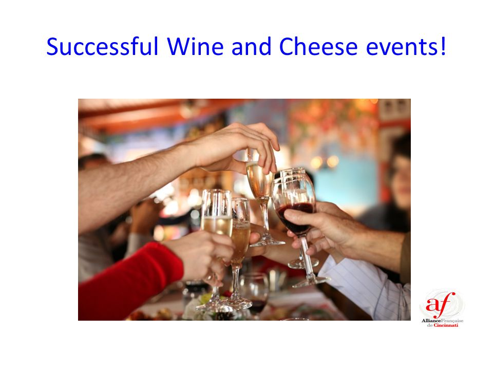 Successful Wine and Cheese events!