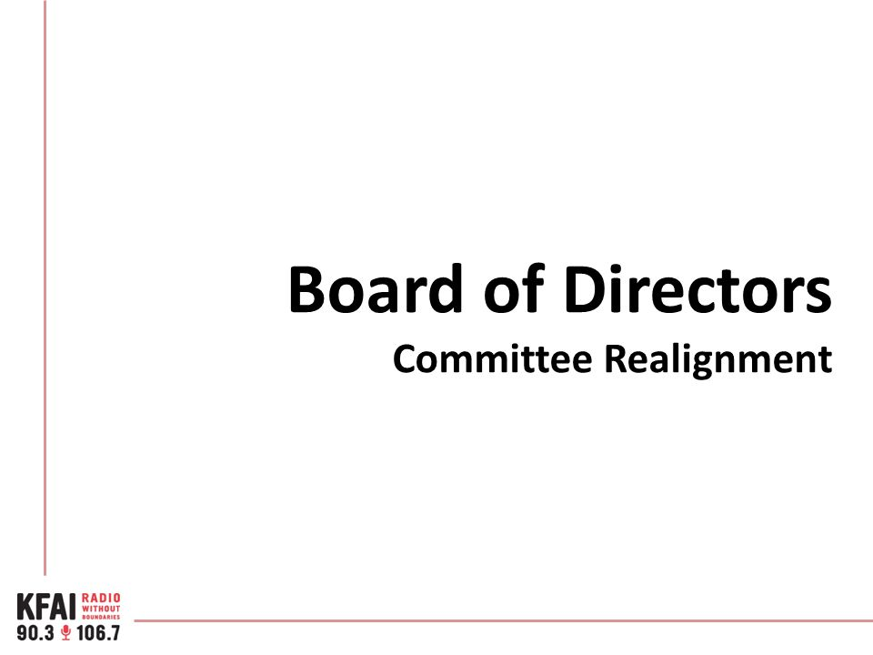 Board of Directors Committee Realignment