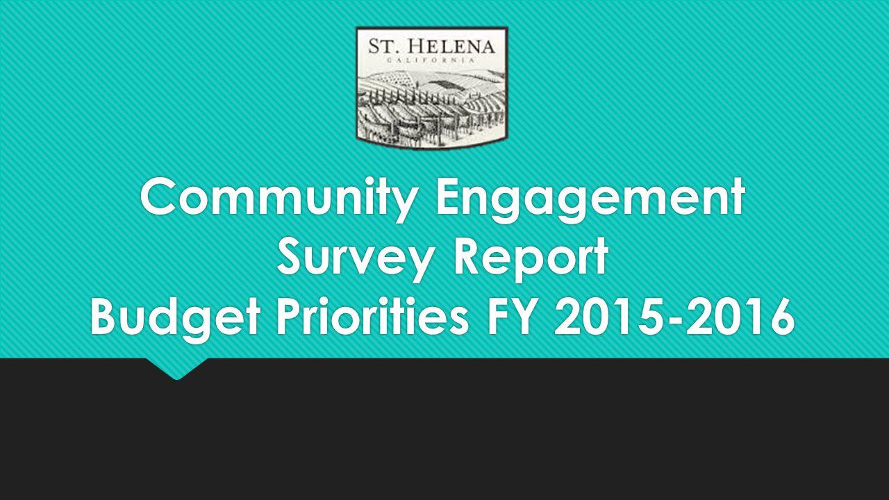 Community Engagement Survey Report Budget Priorities FY 2015-2016