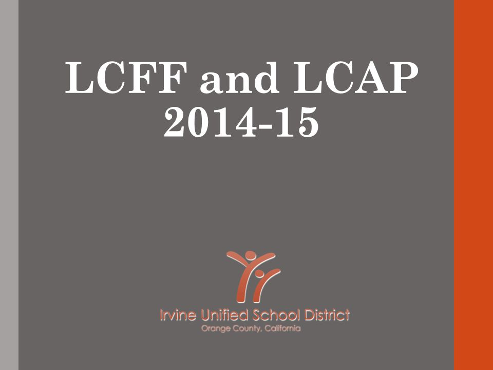 LCFF and LCAP 2014-15