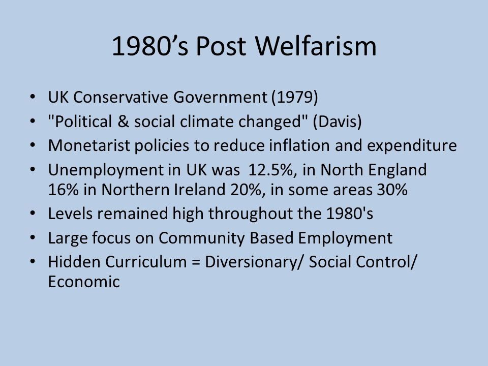 1980's Post Welfarism UK Conservative Government (1979)