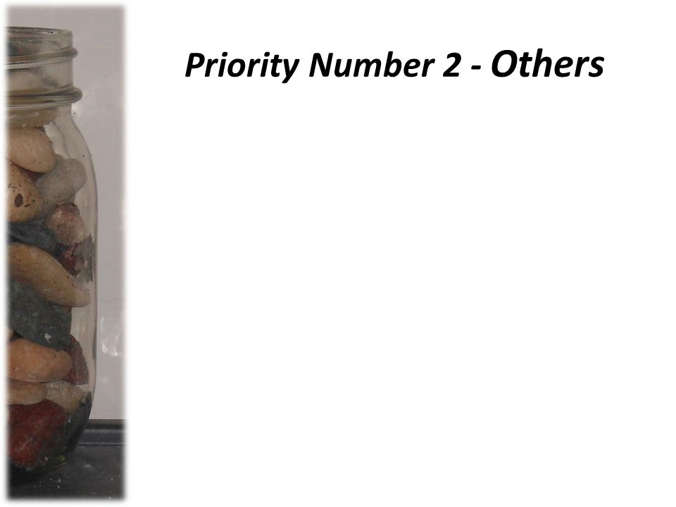 Priority Number 2 - Others