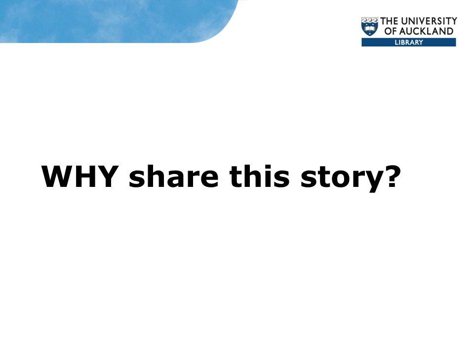 WHY share this story