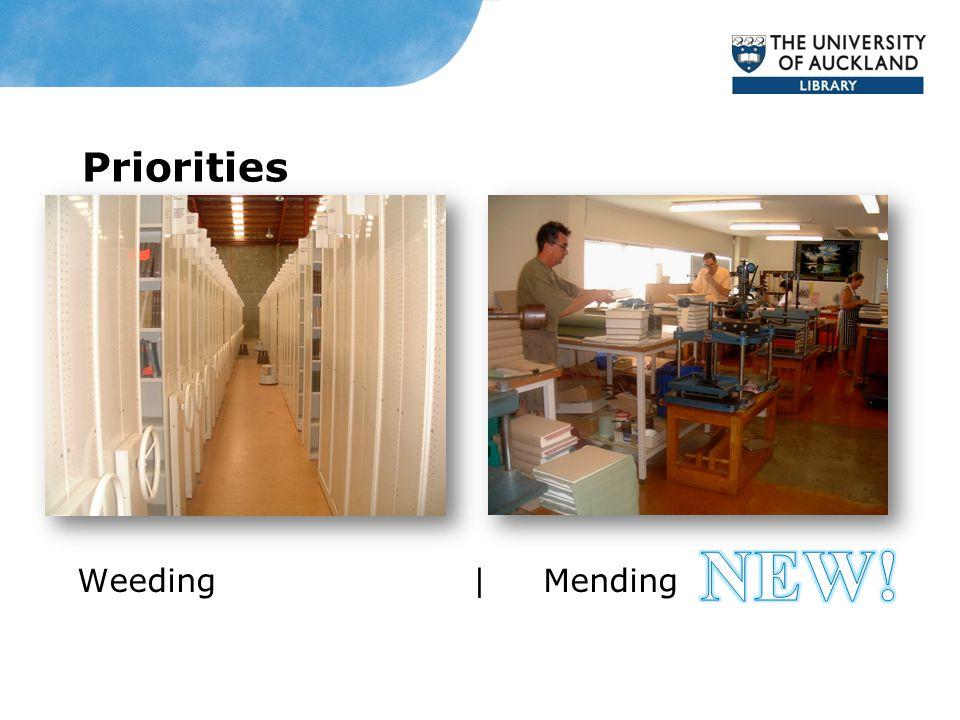 Priorities Weeding | Mending