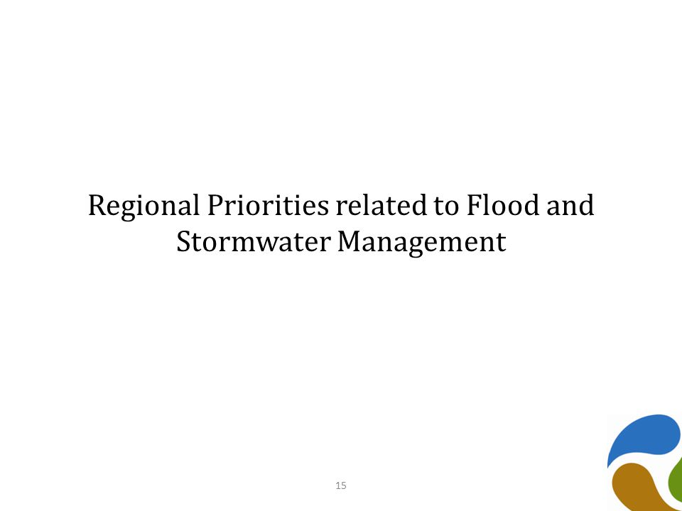 Regional Priorities related to Flood and Stormwater Management 15