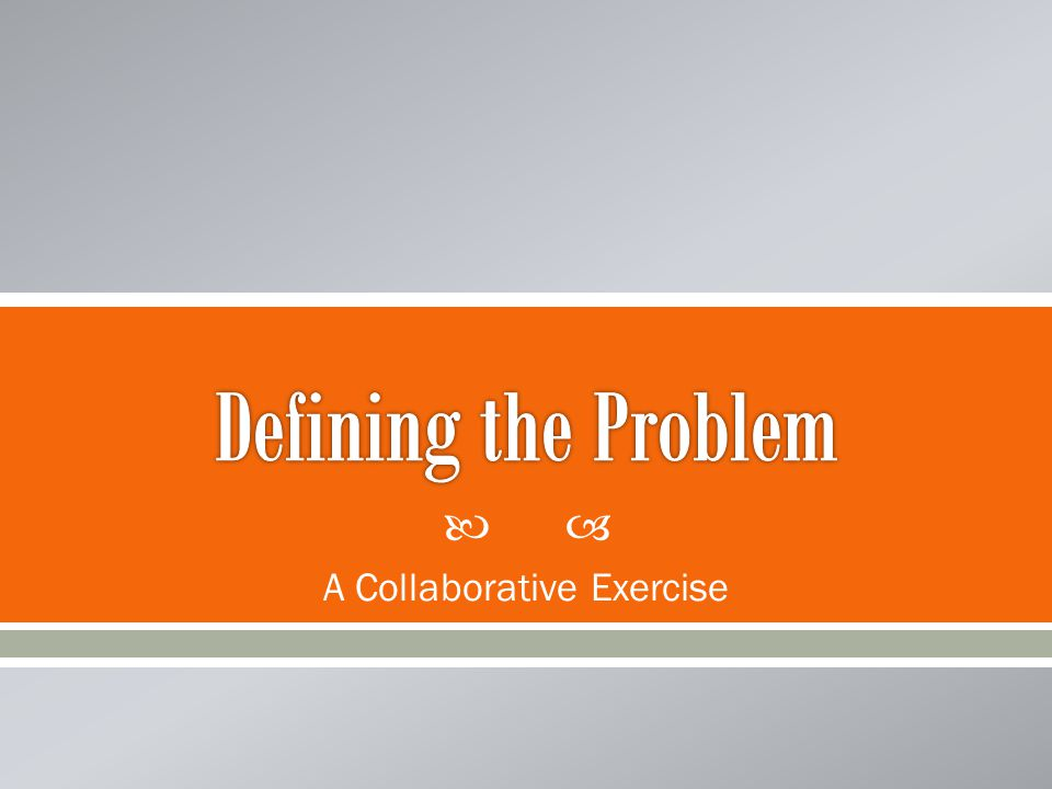  A Collaborative Exercise