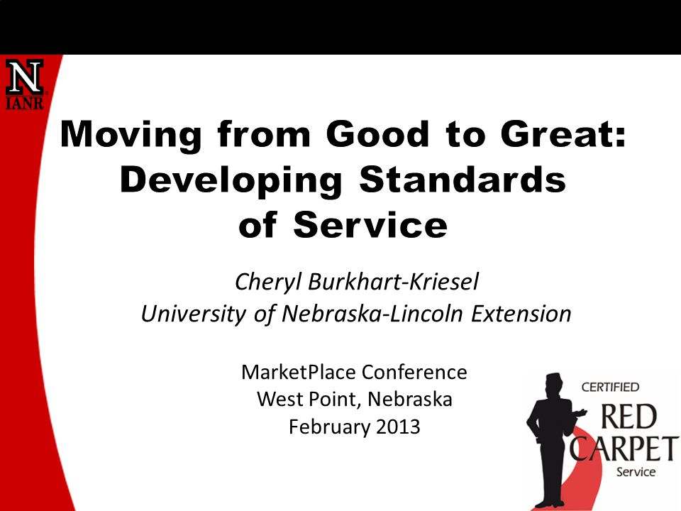Cheryl Burkhart-Kriesel University of Nebraska-Lincoln Extension MarketPlace Conference West Point, Nebraska February 2013
