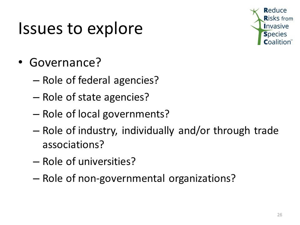 Issues to explore Governance. – Role of federal agencies.