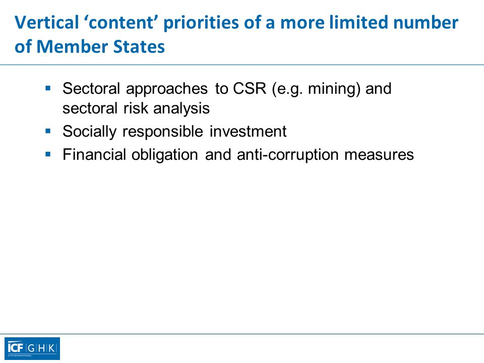 Vertical 'content' priorities of a more limited number of Member States  Sectoral approaches to CSR (e.g.