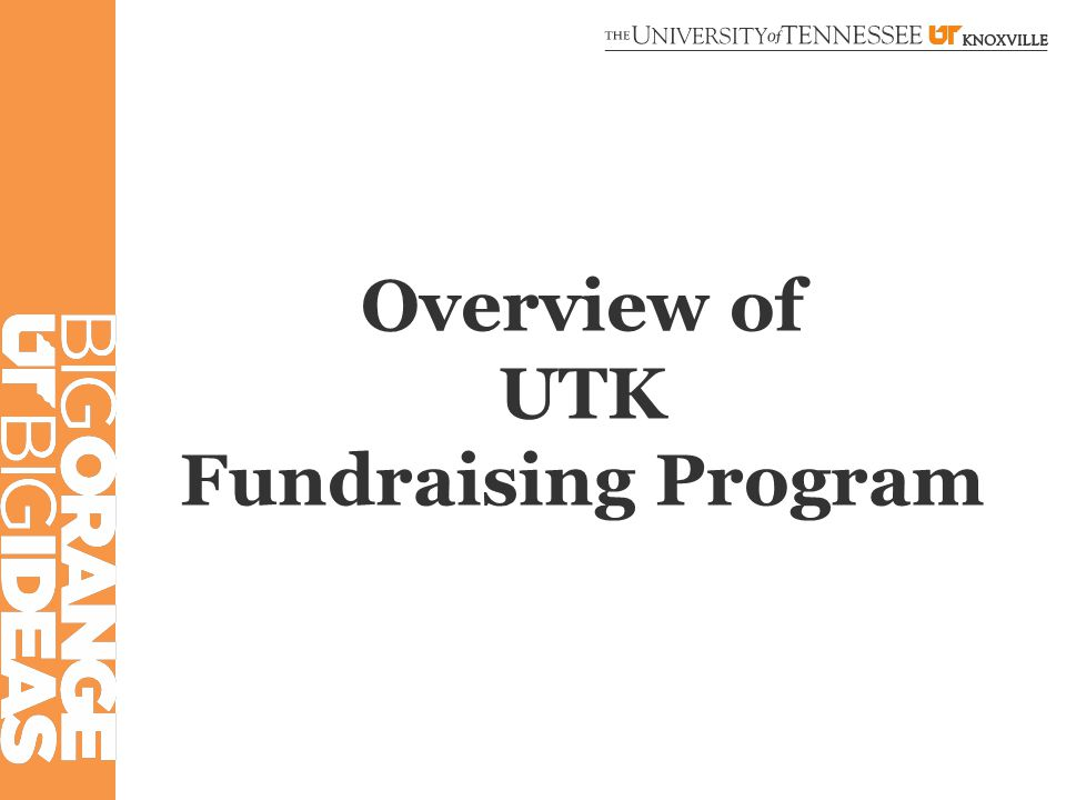 Overview of UTK Fundraising Program