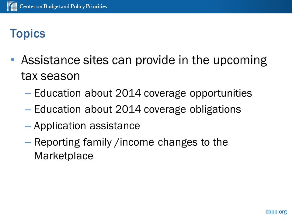 Center on Budget and Policy Priorities cbpp.org The Penalty for Failure to Obtain Coverage *Penalties will be calculated by the number of months uninsured.