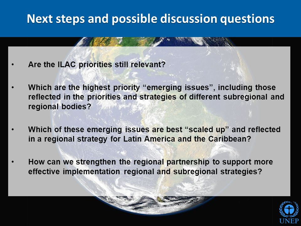 "Next steps and possible discussion questions Are the ILAC priorities still relevant? Which are the highest priority ""emerging issues"", including those"