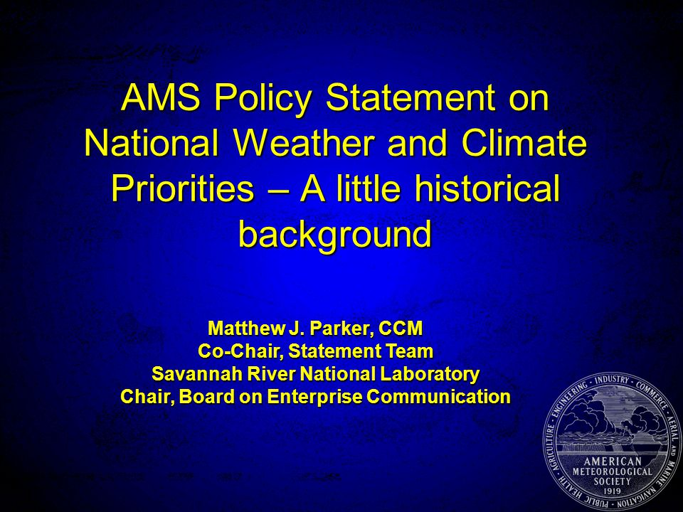 2005 AMS Summer Community Meeting Message from the Hill / Congress -- Conflicting information portrayedMessage from the Hill / Congress -- Conflicting information portrayed Need to be on the same page Need to be on the same page