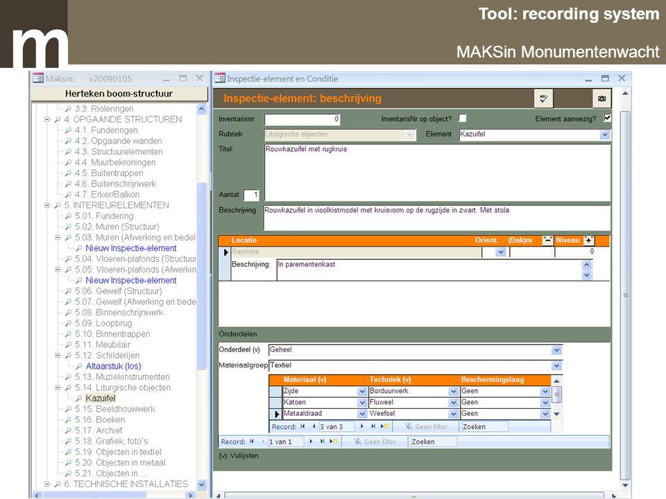 2007-2009: Project MAKSin Tool: recording system MAKSin Monumentenwacht