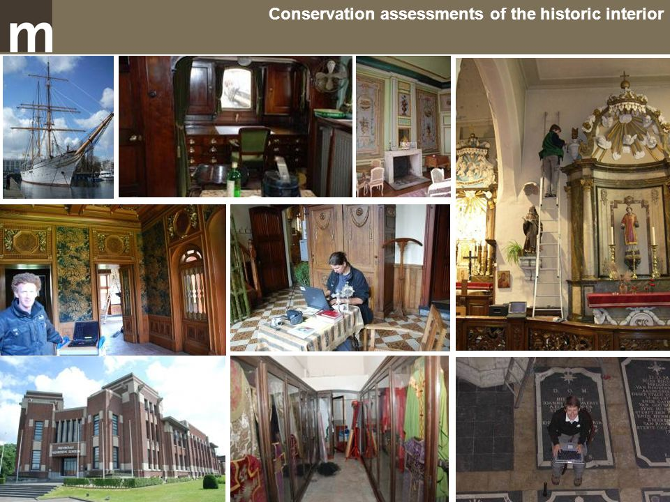 Conservation assessments of the historic interior