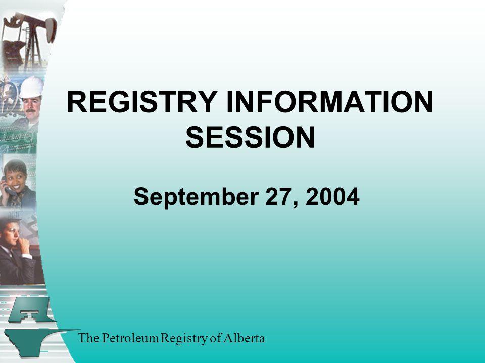 The Petroleum Registry of Alberta B.IBC 04/05 Priorities (con't) A.