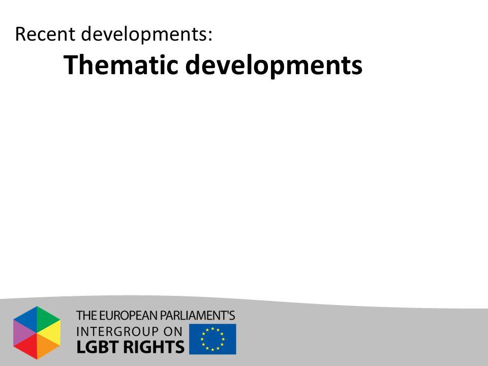 Recent developments: Thematic developments